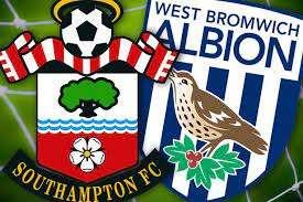 西布羅姆維奇vs南安普敦足球預測,投注技巧和比賽預覽