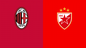 Milan Vs Red Star Football Prediction, Betting Tip & Match Preview