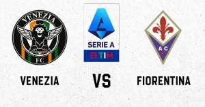 Футбольный прогноз Венеции против Фиорентины, советы по ставкам и предварительный просмотр матча