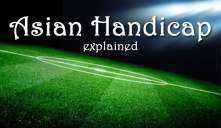 Asian Handicap Explained - Goals, Corners, Cards (Table and Examples)