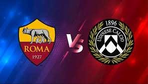 Pronostico di calcio Roma vs Udinese, pronostici sulle scommesse e anteprima della partita
