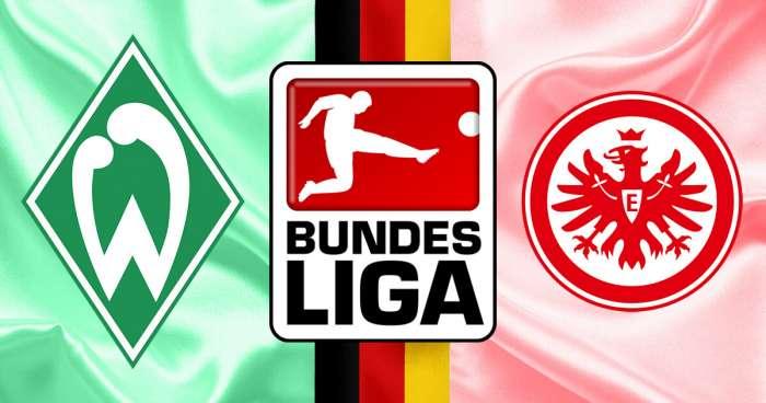 Werder Bremen Vs Eintracht Frankfurt Utabiri wa Soka, Kidokezo cha Kubeti na Uhakiki wa Mechi