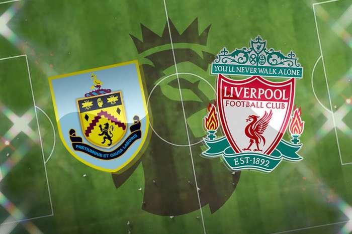 伯恩利vs利物浦足球預測,投注技巧和比賽預覽