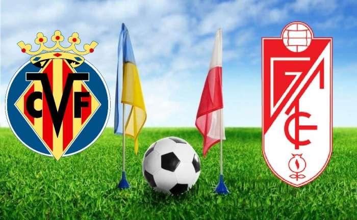 Villareal vs Granada Fußballvorhersage, Wetttipp & Spielvorschau